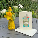 Contemporary Happy Days Can Card