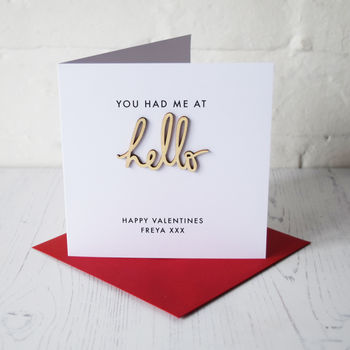 Personalised 'You Had Me At Hello' Valentines Card