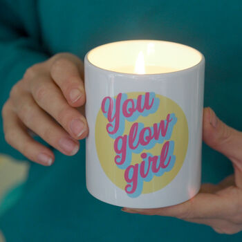 You Glow Girl Scented Soy Candle