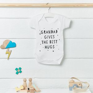 Grandad Gives The Best Hugs Babygrow - gifts for grandparents