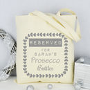 Personalised Reserved For Prosecco Tote Shopping Bag