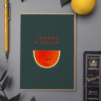 'Thanks A Melon' Card