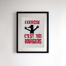 French Style Print 'Exercise C'est Tres Bourgeois'