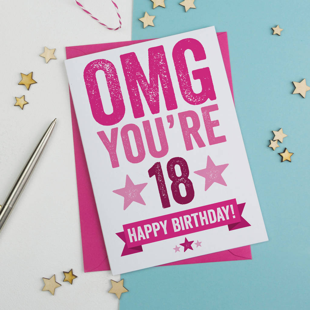 Omg youre 18 birthday card by a is for alphabet omg youre 18 birthday card bookmarktalkfo Images