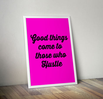 'Those Who Hustle' Pink Neon Typography Print