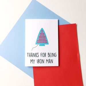 Funny 'Thanks For Being My Iron Man' Card - shop by category