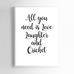 All You Need Is Love, Laughter And Cricket