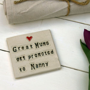 'Great Mums Get Promoted To Nanny' Coaster - gifts for mothers