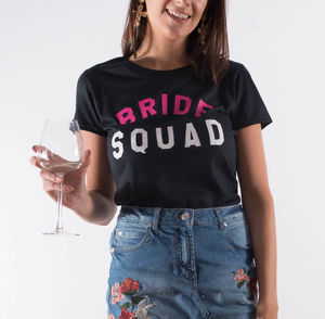 'Bride Squad' Tshirt - hen party ideas