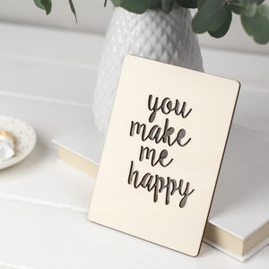 'You Make Me Happy' Wooden Card - original valentine's cards