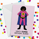 Design Your Own Supergirl Personalised Birthday Card