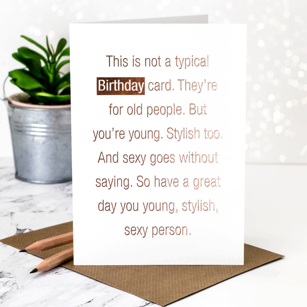 birthday card not a typical rose gold foil by coulson macleod – Birthday Cards for Old People