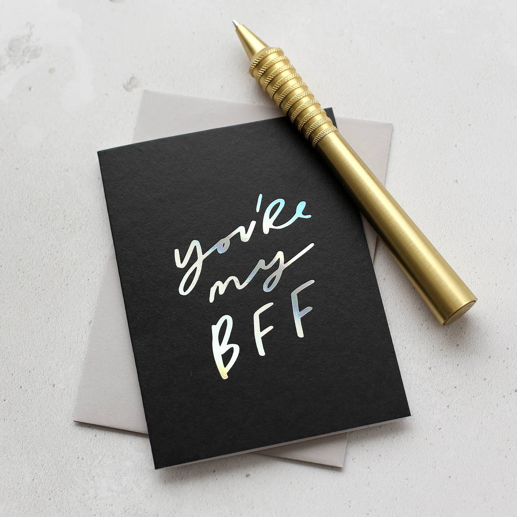 You're My Bff Card