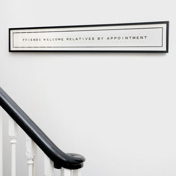 Friends Welcome Relatives By Appointment Sign