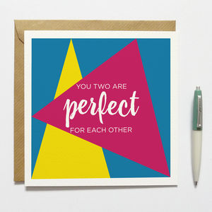 Perfect For Each Other Engagement Card