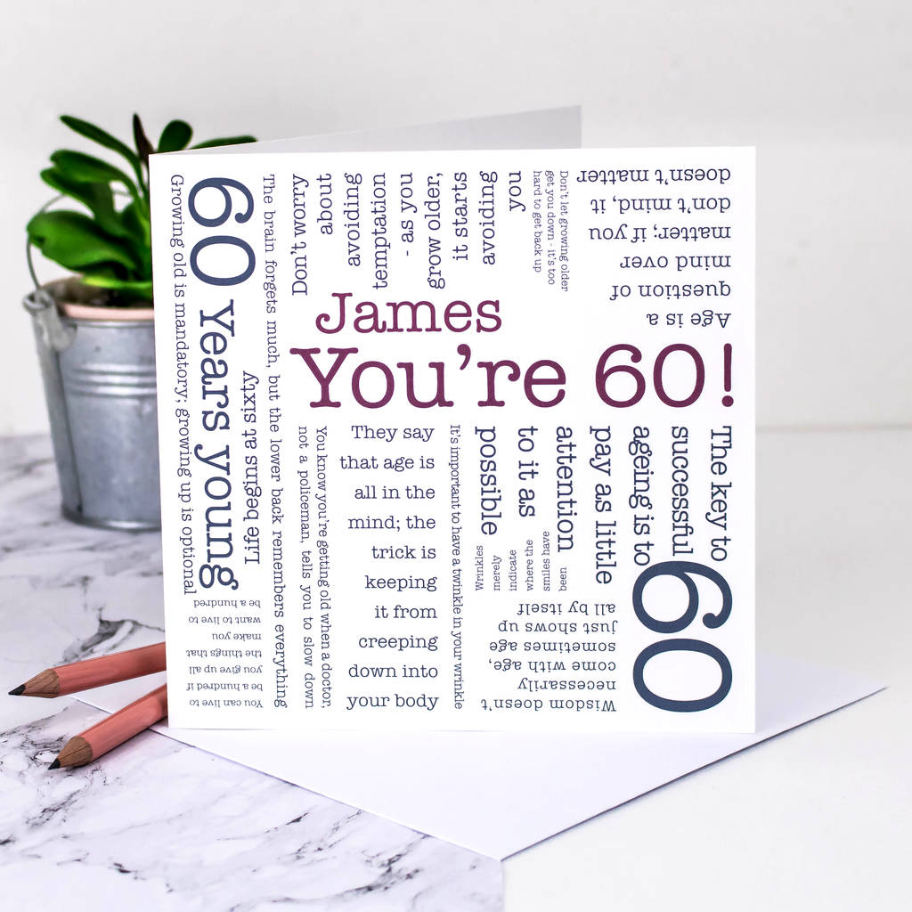 Quotes 60Th Birthday 60Th Birthday Card 'you're 60' Quotescoulson Macleod