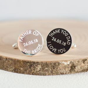 'Father Of The Bride Or Groom' Wedding Date Cufflinks - personalised jewellery