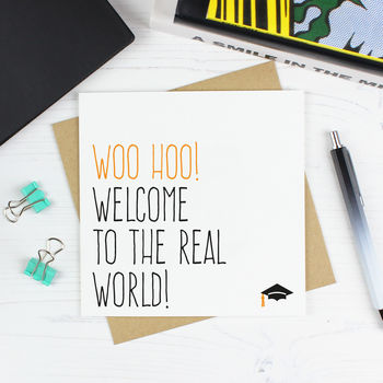 'Welcome To The Real World' Graduation Card