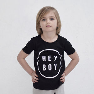 Hey Boy T Shirt - gifts for children