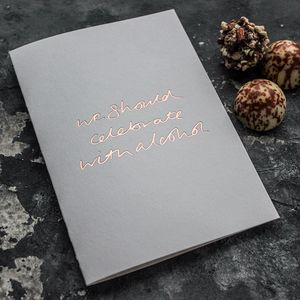 'We Should Celebrate With Alcohol' Rose Gold Foil Card - shop by category