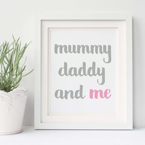 Mummy Daddy And Me Print - baby's room