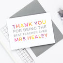 Personalised 'Thank You' Teacher Card