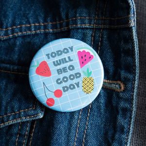 Motivation ' Today Will Be A Good Day' Badge Gift Set - pins & brooches