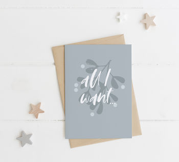 All I Want… Christmas Card