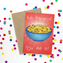 Holy Macaroni Congratulations Card