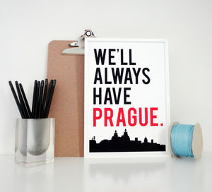 We'll Always Have Prague Travel Art Print - maps & locations