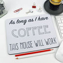 Personalised Coffee Mouse Mat