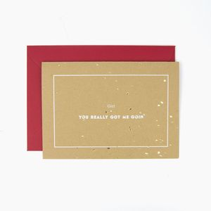 Girl, You Really Got Me Goin' Valentine's Day Card - winter sale