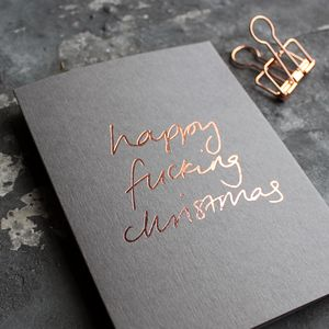 'Happy Fucking Christmas' Rose Gold Foil Christmas Card