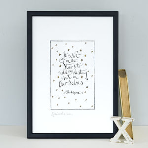 Best Friend Gift 'It Is Not In The Stars' Art Print