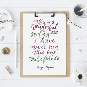 'This Is A Wonderful Day' Hand Lettered Print