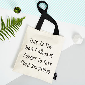 'The Bag I Always Forget To Take Food Shopping' Tote - womens