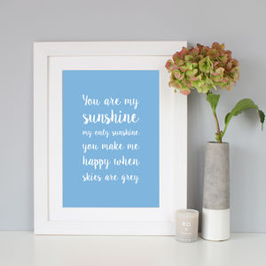 'You Are My Sunshine' Script Font Print
