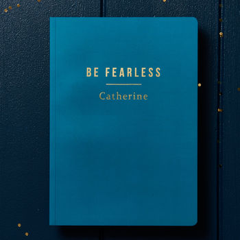 Personalised be fearless notebook