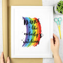 Typography Art Print Inspirational Rainbow Quote Dance