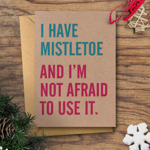 'I Have Mistletoe' Christmas Card - winter sale