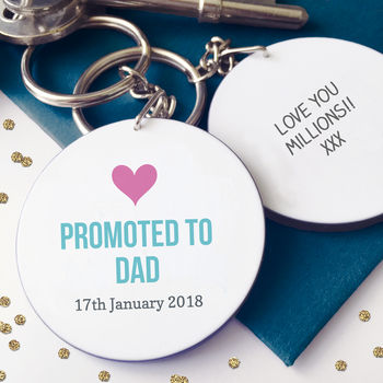 Personalised Promoted To Dad / Daddy Keyring