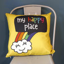 Colourful My Happy Place Cushion Cover