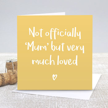 'Not Officially Mum' Greetings Card