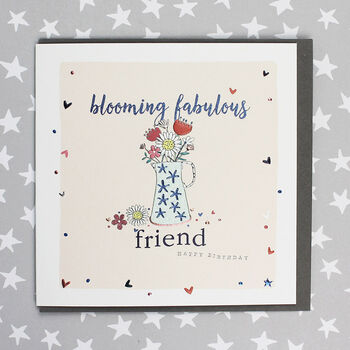 Blooming Fabulous Friend Birthday Greeting Card