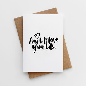'My Bits Love Your Bits' Valentine's Day Card