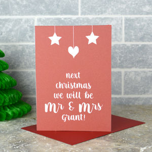 Next Christmas We Will Be Mr And Mrs Card