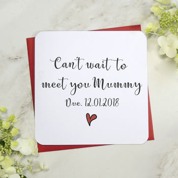 'Can't Wait To Meet You Mummy' Script Personalised Card