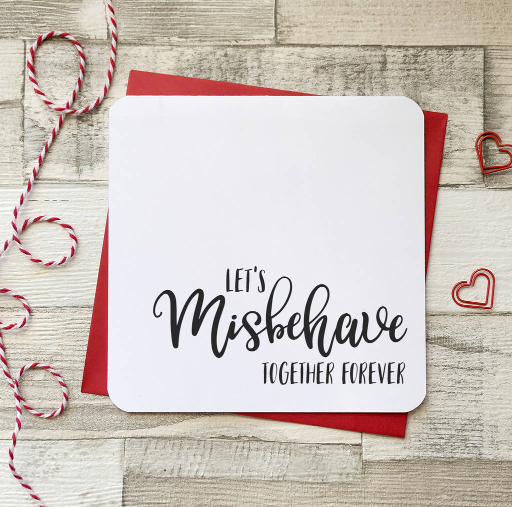 Let's Misbehave Together Valentine's Day Card