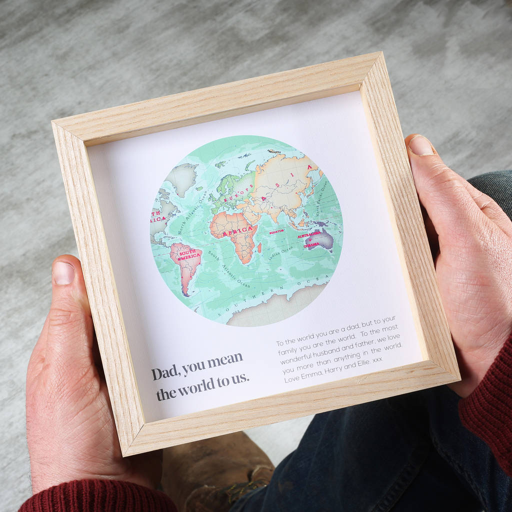 You Are My World Map Print Gift