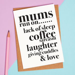 Mums Run On Card Funny Mothers Day Card - winter sale